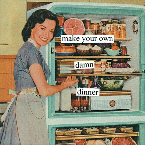 Anne Taintor Cocktail Napkins: Make your own damn dinner