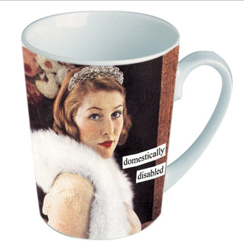 Anne Taintor Mug: Domestically disabled