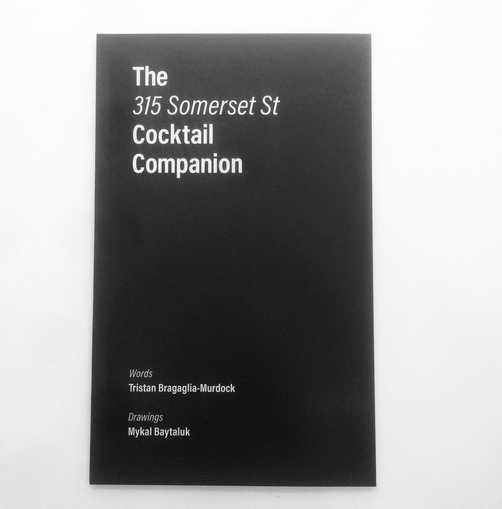 The 315 Somerset St Cocktail Companion