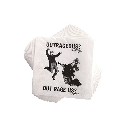 Outrageous? Always. Out Rage Us? Never. Cocktail Napkins - Set of 20