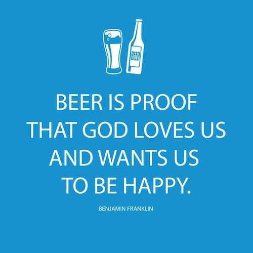 Cocktail Napkins: Beer is proof god loves us and wants us to be happy. ~Benjamin Franklin