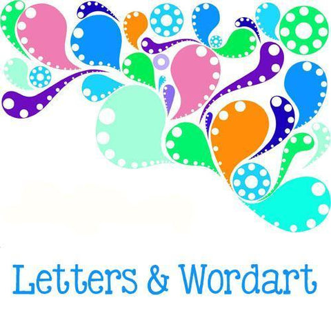 Letters and Wordart