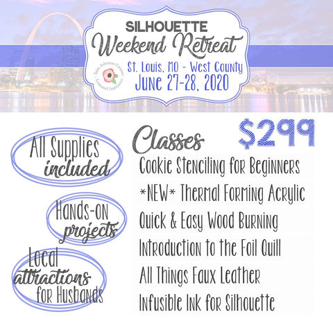 Silhouette Weekend Retreat - St. Louis, MO - June 27 - 28