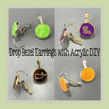Drop Bezel Earrings with Acrylic Inserts - DIY - CraftChameleon