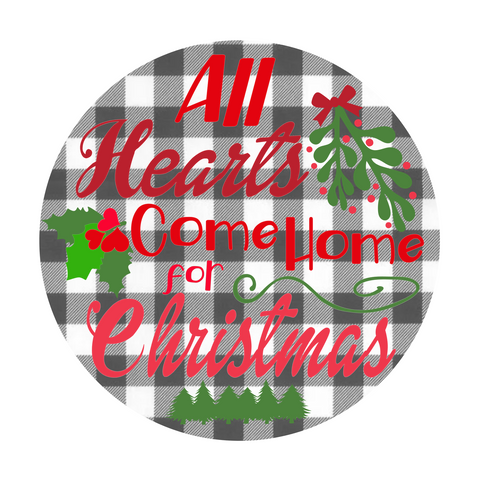 All Hearts Come Home for Christmas Wordart Digital Design