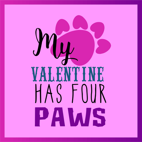 Valentine has Four Paws Wordart Digital Design