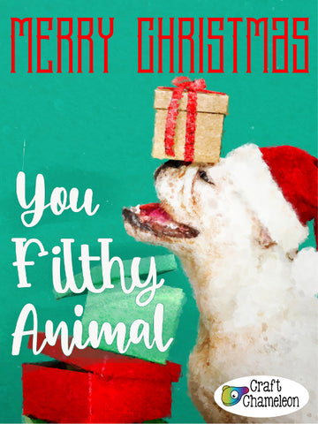 Merry Christmas You Filthy Animal Sublimation Digital Design