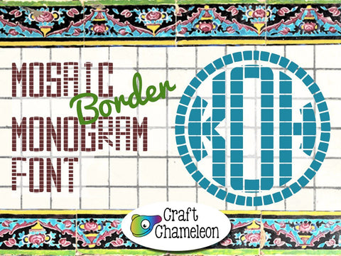 Mosaic Monogram Fonts -Standard and Border