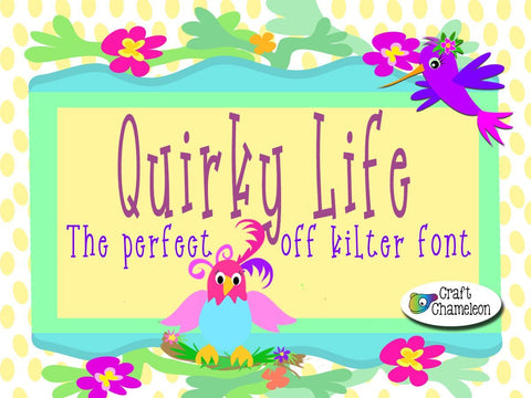 Quirky Life Font