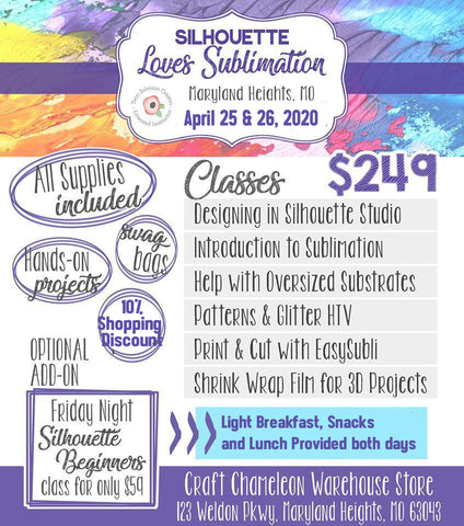 Silhouette Loves Sublimation  In-house Retreat ~ April 25 -26