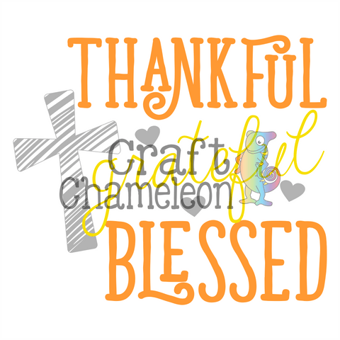 Thankful Grateful Blessed Wordart Digital Design