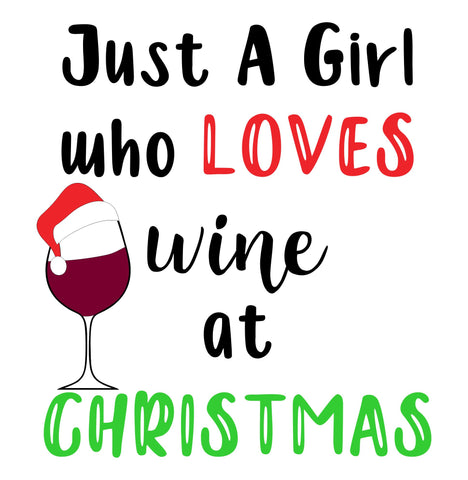 Just a Girl Who Loves Wine Wordart Design Only