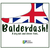 Balderdash Font ~ A Dry Wit and Clever Font
