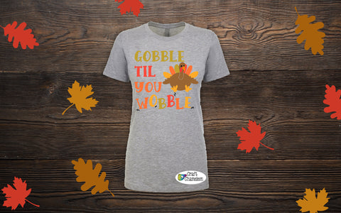 Gobble til you Wobble Wordart Digital Design