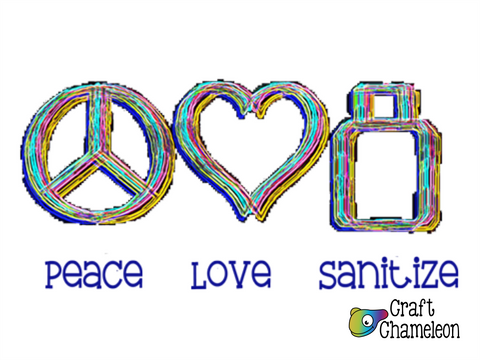 Peace Love Sanitize Sublimation Design Only