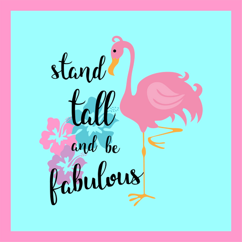 Stand Tall and be Fabulous Wordart Digital Design