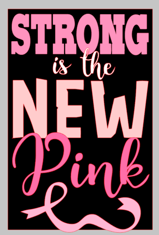 Strong is the New Pink Wordart Digital Design
