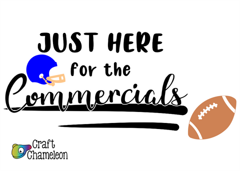 Just Here for the Commercials Wordart Digital Design