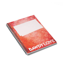 Bawdy Love Book Cover Spiral Notebook - Ruled Line