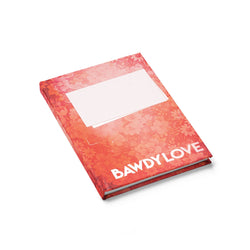 Bawdy Love Book Cover Journal - Ruled Line