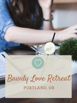 Bawdy Love Retreat