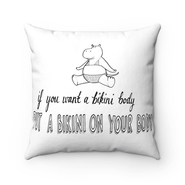 Bikini Body and I Am Worthy of Love Square Pillow Case