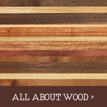 Learn about the various wood types we use and how each is unique and benefits different woodcraft and woodworking products