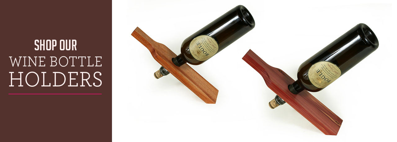 Shop our unique, custom, handmade wine bottle holders