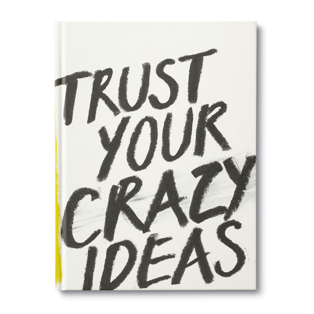 Trust Your Crazy Ideas Gift Book