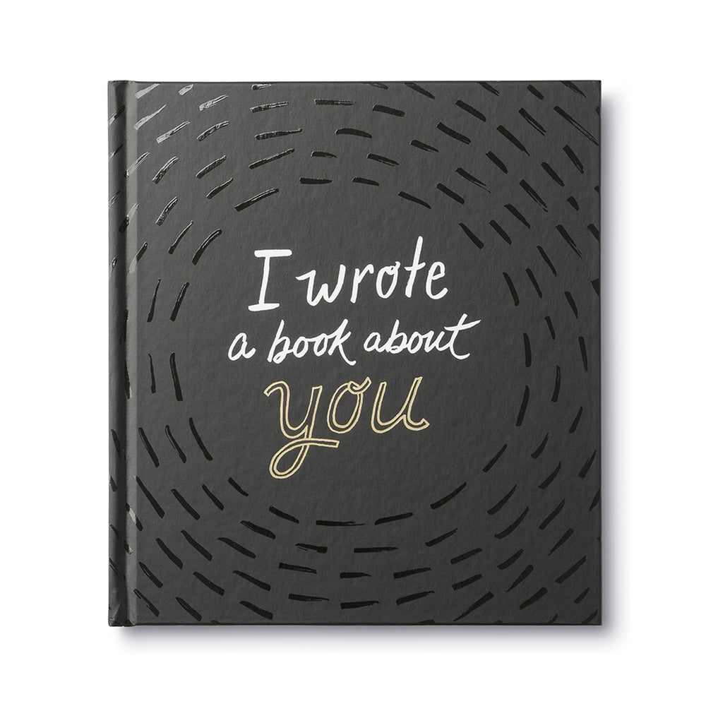 I Wrote a Book About You Gift Book