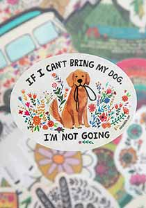 Natural Life Can't Bring My Dog Vinyl Sticker