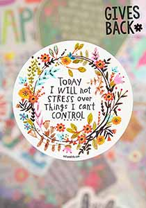 Load image into Gallery viewer, Natural Life I Will Not Stress Vinyl Sticker