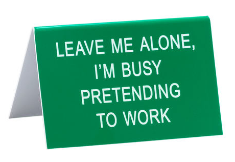 Office Talk Desk Signs
