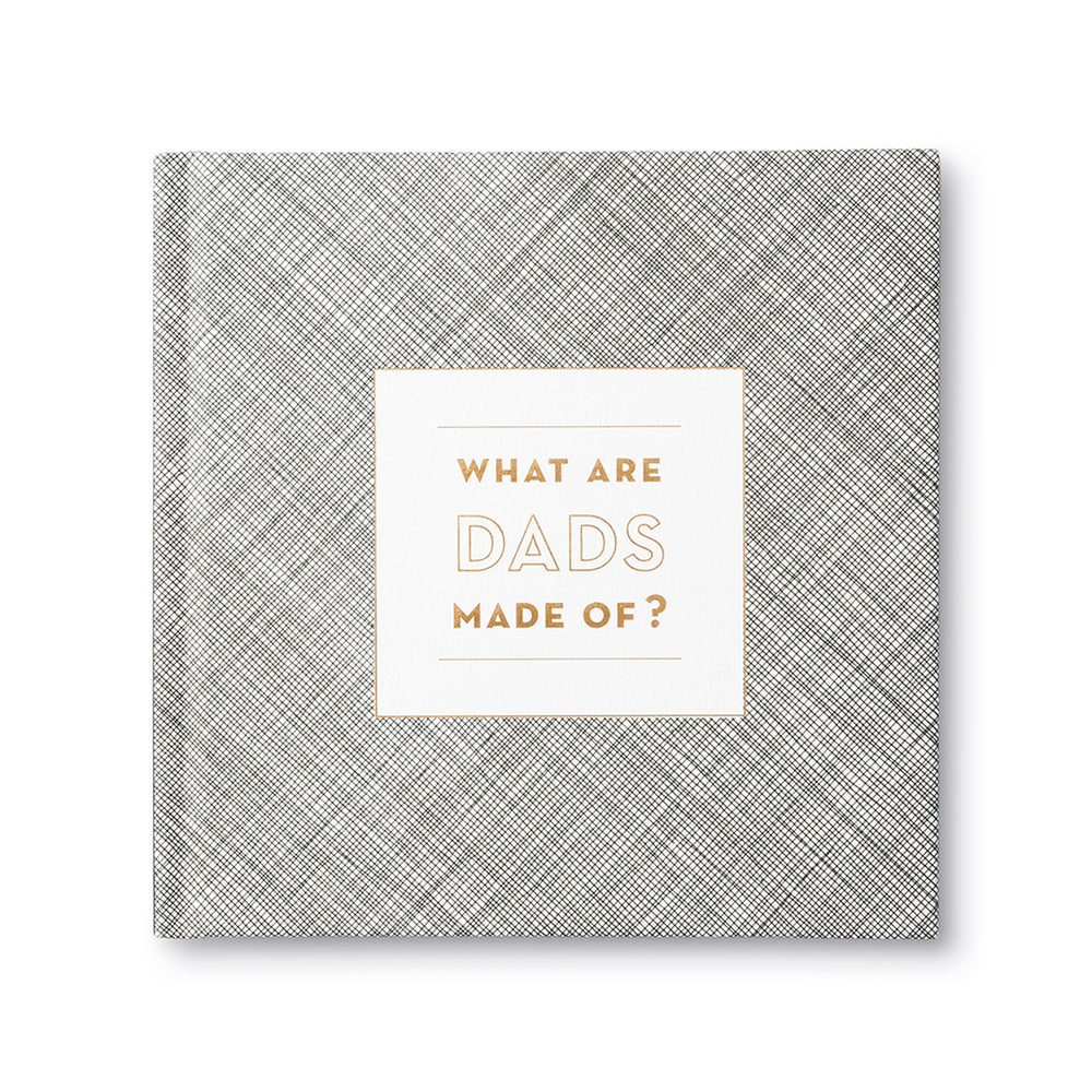 """What Are Dads Made Of?"" Book"