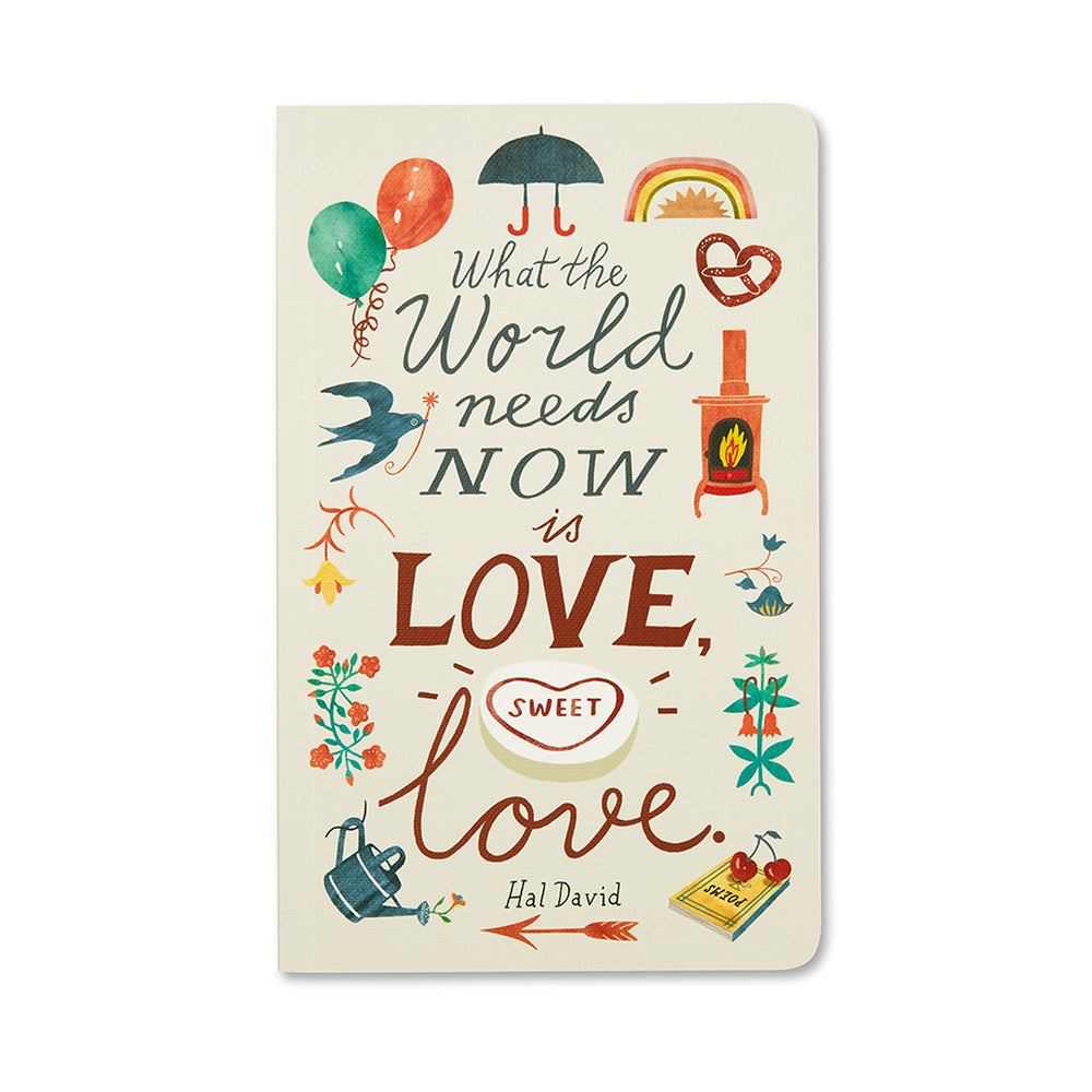 Load image into Gallery viewer, What the World Needs Now is Love Journal