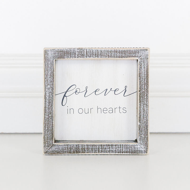 Forever In Our Hearts Framed Sign 10938