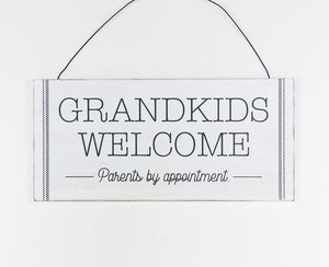 Grandkids Welcome Parents by Appointment Hanging Sign