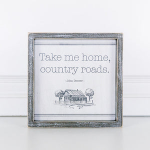 Take Me Home Country Roads Framed Sign