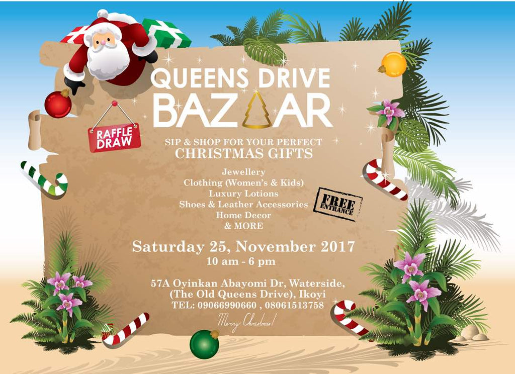 PLEASE SAVE THE DATE FOR THE FIRST OF ITS KIND... QUEENS DRIVE BAZAAR IN IKOYI. SATURDAY, NOV 25TH! BEST TIME TO DO YOUR CHRISTMAS SHOPPING.