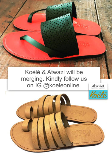Koélé & Atwazi will be merging. kindly follow us on IG @koeleonline
