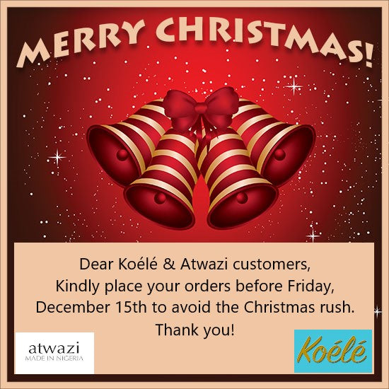 Happy Holiday From Atwazi & Koélé.