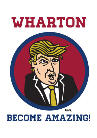 WHARTON BECOME AMAZING! Poster
