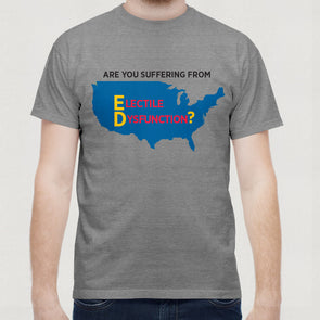 Electile Dysfunction Shirt