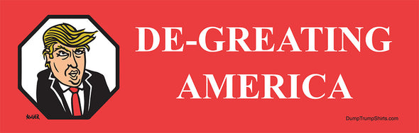 De-Greating Bumper Sticker