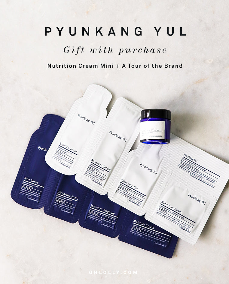 Pyunkang Yul Gift with Purchase at Ohlolly