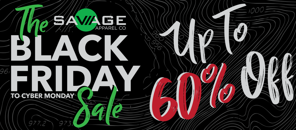 The Savage Black Friday to Cyber Monday Blowout Sale