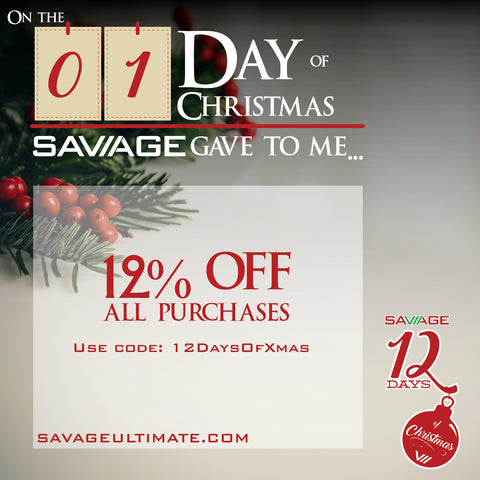 On the first day of christmas, SAVAGE gave to me 12% off discount code