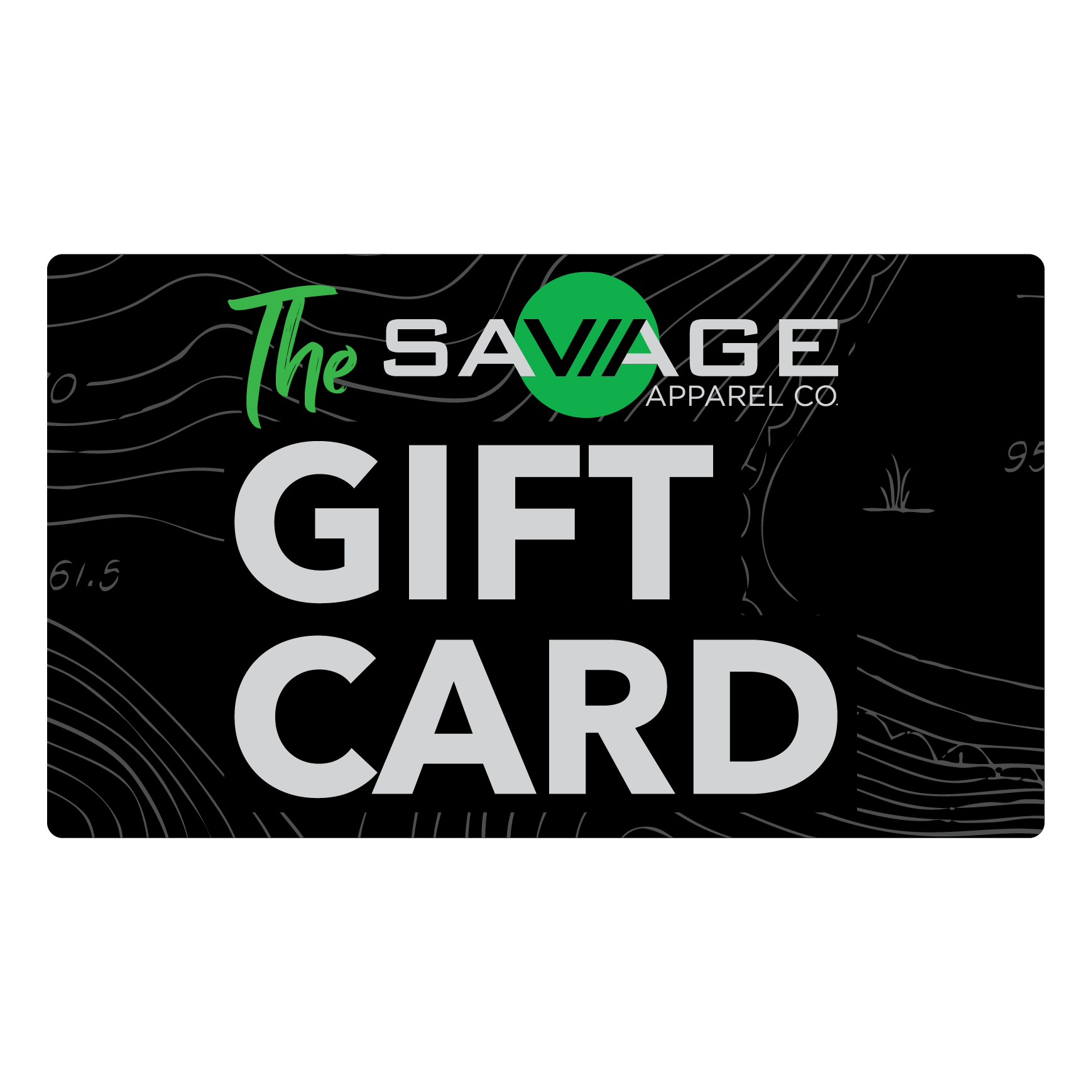 The Savage Gift Card (real card)