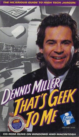 DENNIS MILLER THAT'S GEEK TO ME +1Clk Windows 10 8 7 Vista XP Install