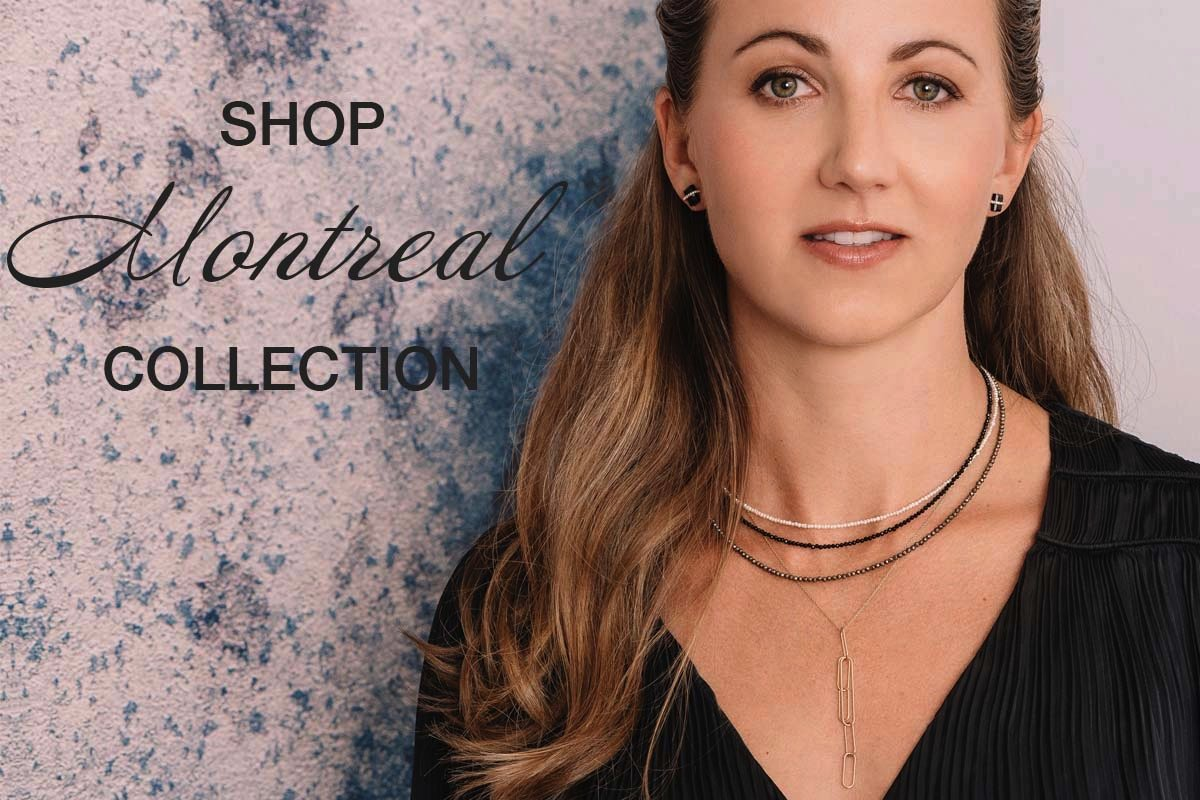 shop new montreal collection, model wearing new jewelry